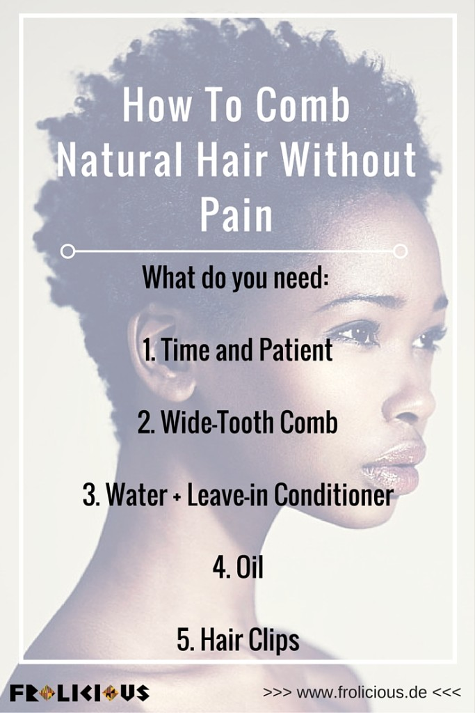 How to comb natural hair without any pain