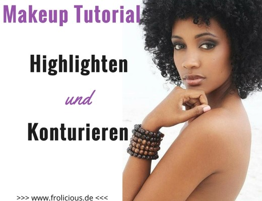 Highlighten und Contouring
