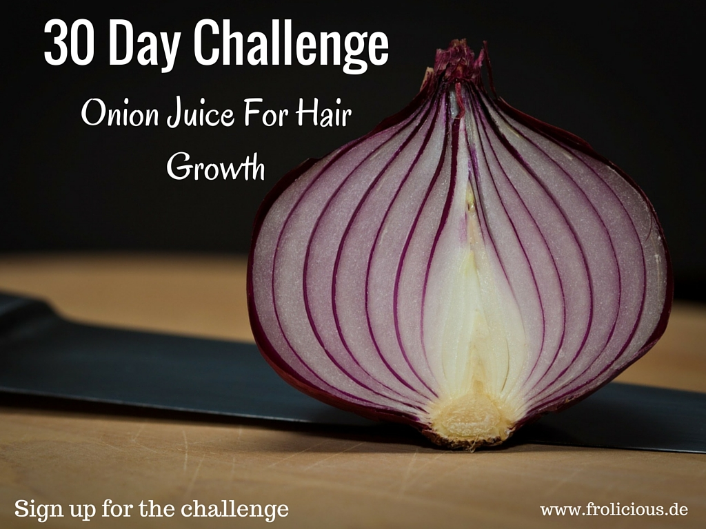 How Onion Juice Increases Healthy Hair Growth Frolicious - Onion juice for hair regrowth review