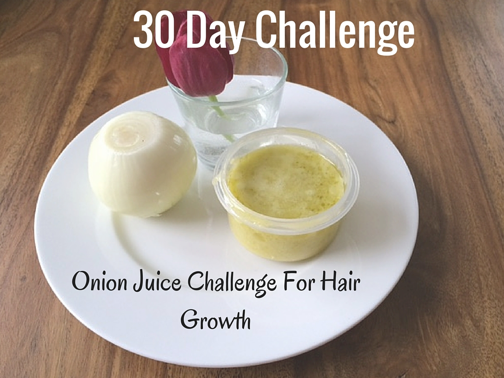 Onion Juice For Hair Growth Challenge