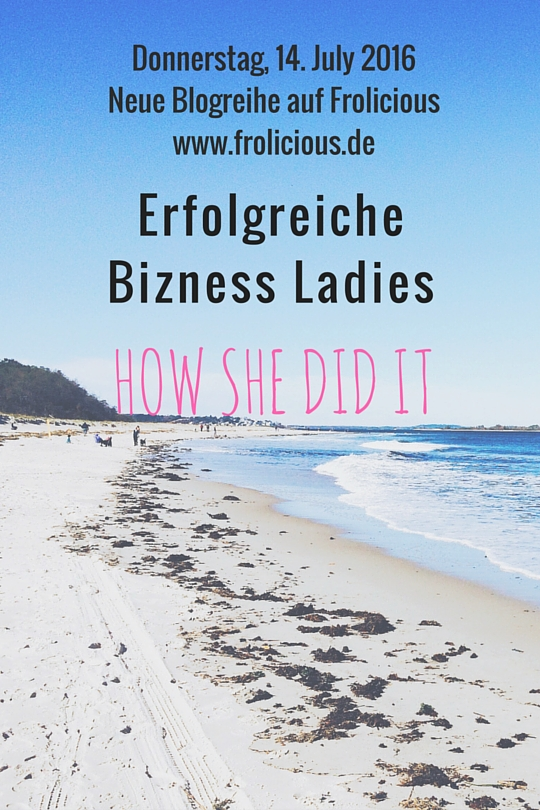 Erfolgreiche Bizness Ladies - How she did it