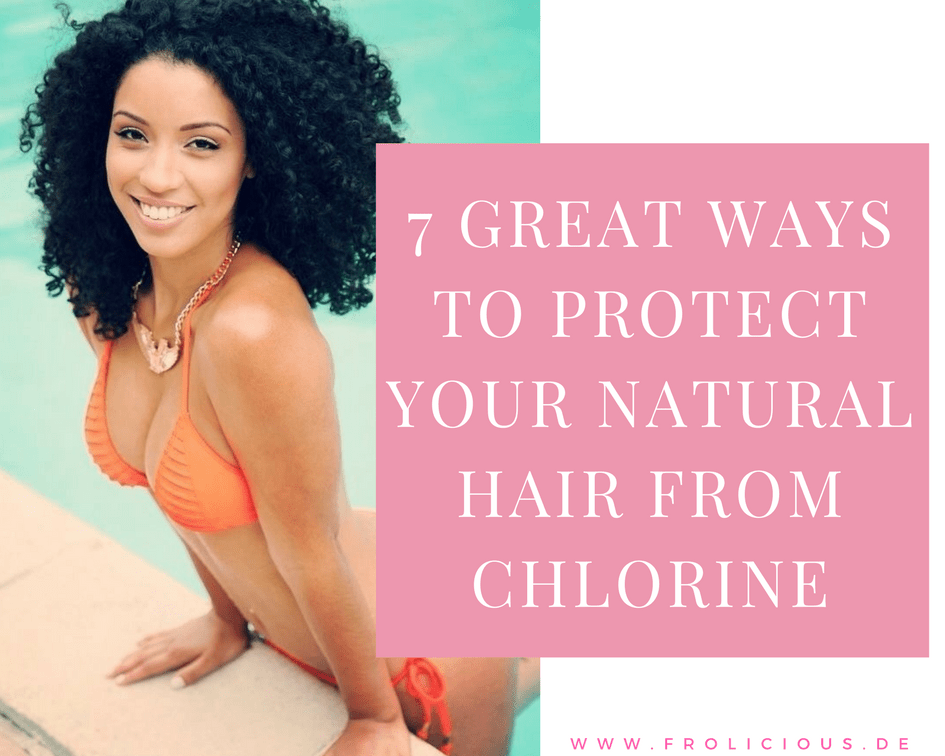 7 Great Ways To Protect Your Natural Hair From Chlorine